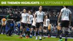 Die Themen-Highlights vom September 2015.
