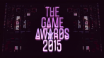 The Game Awards 2015: Im Live-Stream ab 3 Uhr