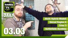 Games TV 24 Daily - Der Video-Newsüberblick - mit WoW, Unreal Engine 4, Trine 3 und Battlefield: Hardline