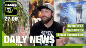 Battlefield 1, Steam Summer Sale und CS:GO, Until Dawn 2 - Video-News vom 27 Juni
