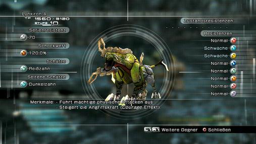 Lynxiron: Lynxiron ist der große Bruder des Panteron. Er besitzt die Fähigkeit, seine physische Angriffskraft zu steigern, ist enorm schnell und verfügt dazu über viele TP. Hier helfen Verheerer mit entsprechenden Elementarangriffen. Schock-Zustand ist selbstverständlich auch super. STÄRKEN: Beherrscht Courage - SCHWÄCHEN: Keine Zustandsresistenzen, eis- und blitzempfindlich