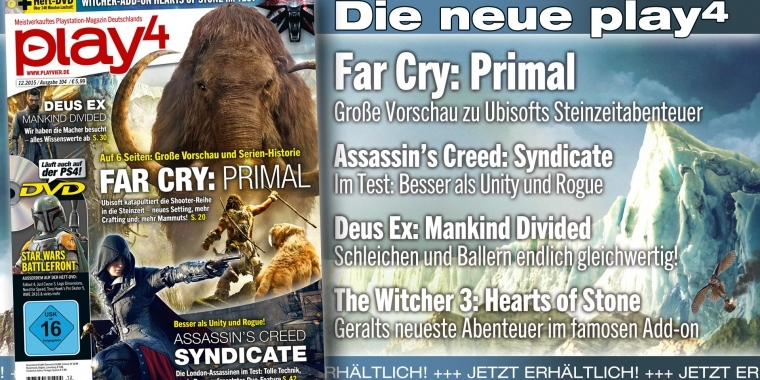 play4 12/2015 mit großer Titelstory zu Far Cry: Primal und Tests zum Witcher 3-Add-on Hearts of Stone und Assassin's Creed: Syndicate