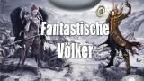 Fantastische Völker: Die coolsten Spezies in Fantasy-Games - Weekend Update