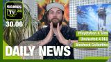 Playstation 4 Slim, Uncharted 4 DLC, Bioshock Collection - Video-News vom 30. Juni